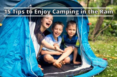 15 Tips to Enjoy Camping in the Rain with Kids