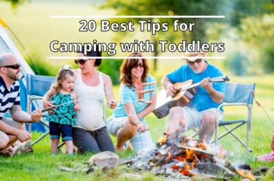 20 Best Tips for Camping with Toddlers