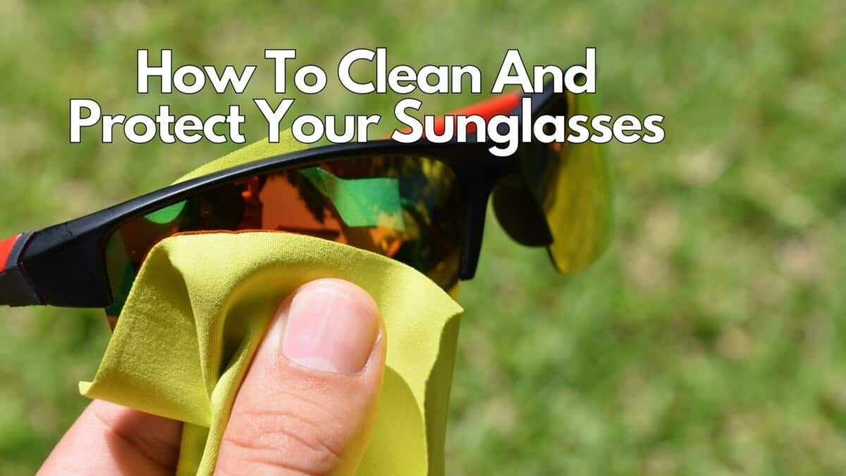 Clean And Protect Sunglasses