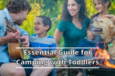 Essential Guide for Camping with Toddlers