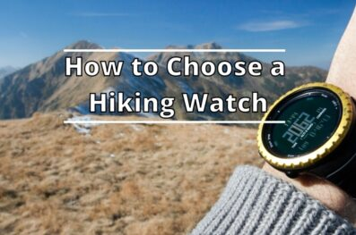 How to Choose a Hiking Watch