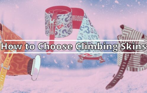 How To Choose Climbing Skins