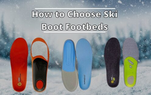 How To Choose Ski Boot Footbeds