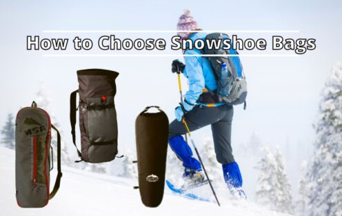How to Choose Snowshoe Bags