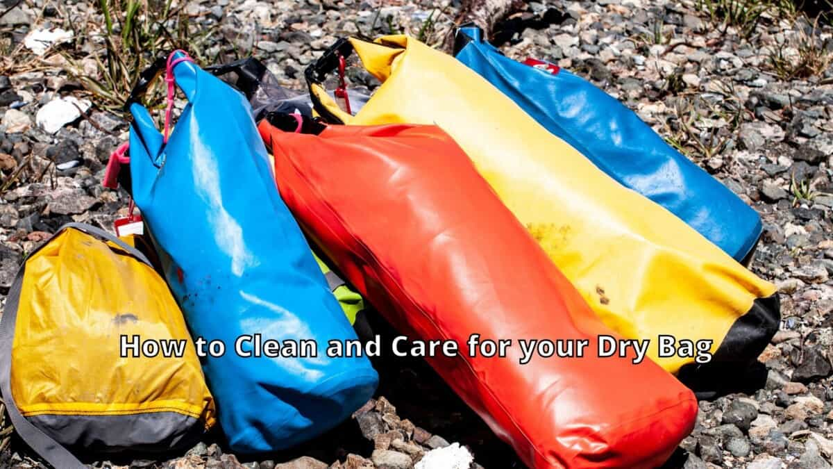 Care For your Dry Bag