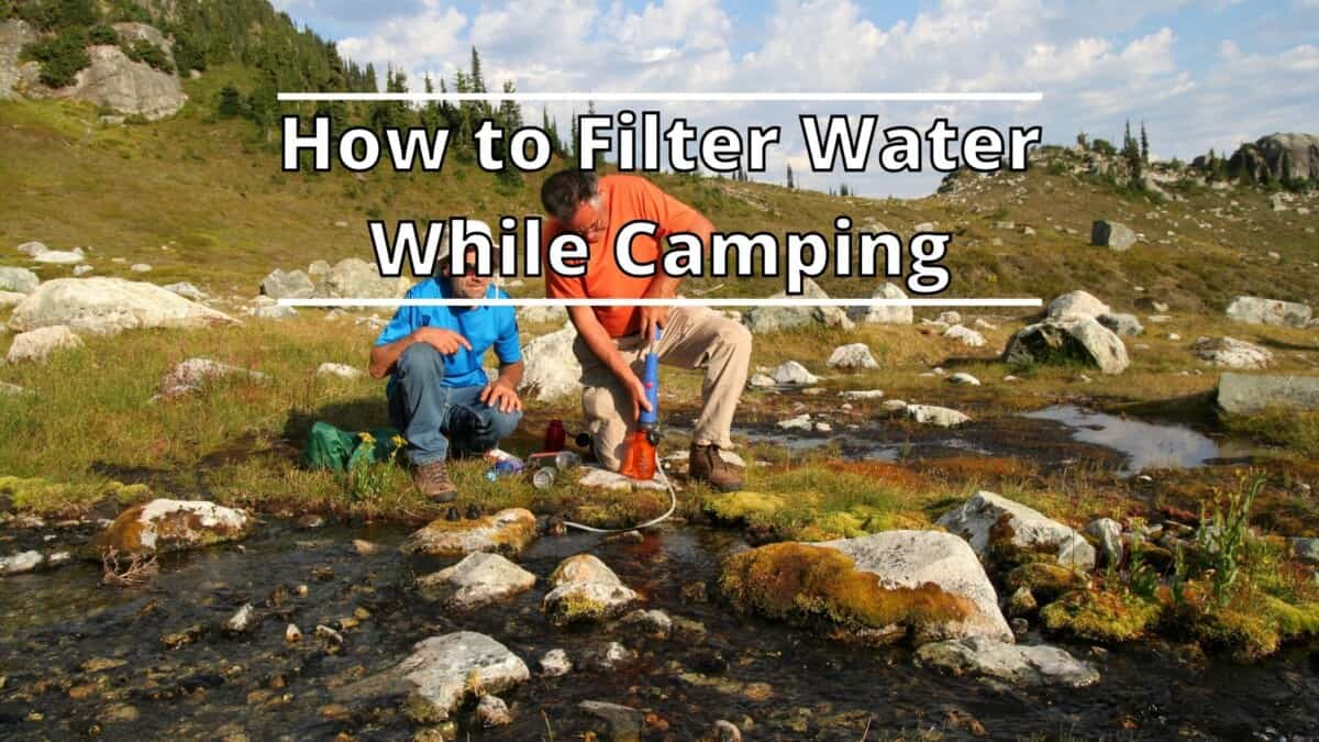 Filter Water While Camping