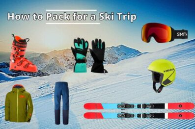 How to Pack for a Ski Trip