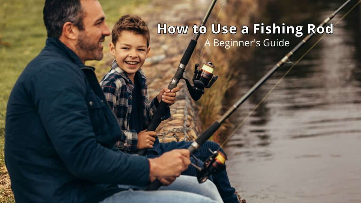 Fishing Rod for Beginners