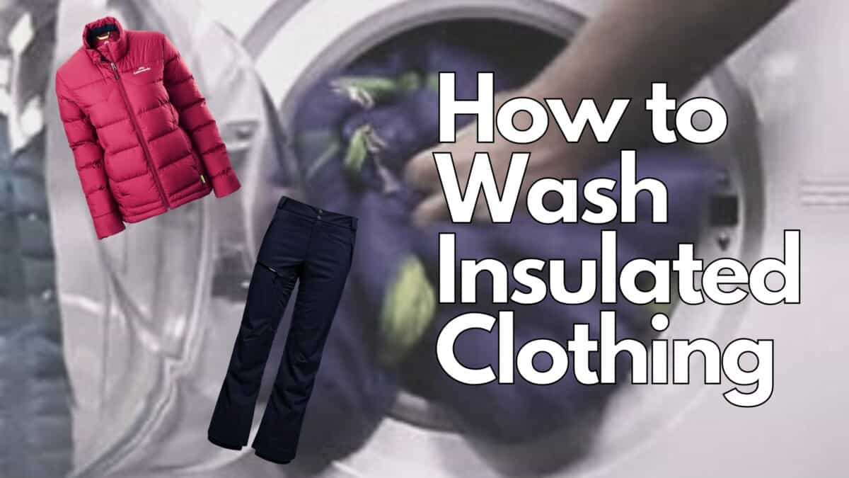Wash Insulated Clothing