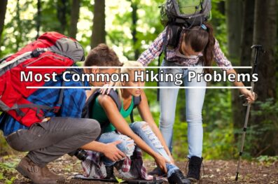 Most Common Hiking Problems And How to Avoid Them