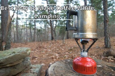 What is the Best Way to Make Coffee While Camping? (7 Method's)