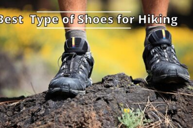 What Kind of Shoes Are Best for Hiking?