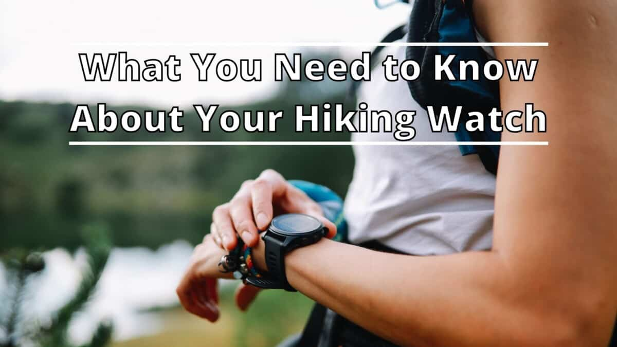 Know About Hiking Watch
