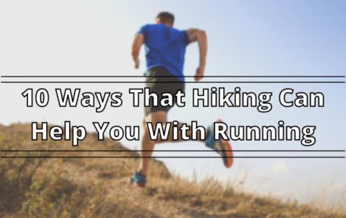 10 Ways Hiking Can Help You With Running